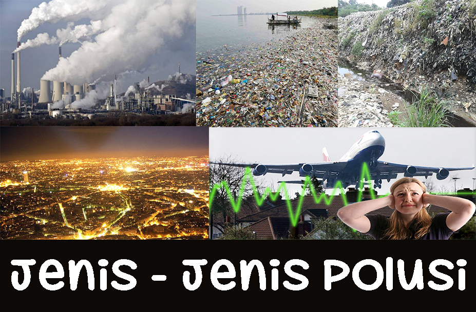 jenis jenis polusi dan penjelasannya